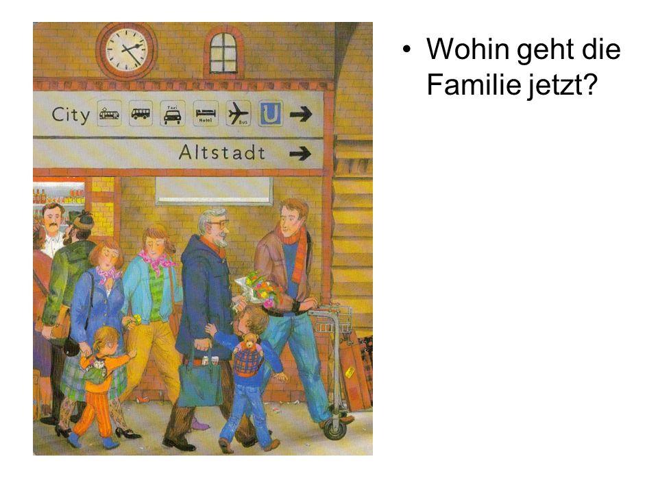 Wohin geht die Familie jetzt?