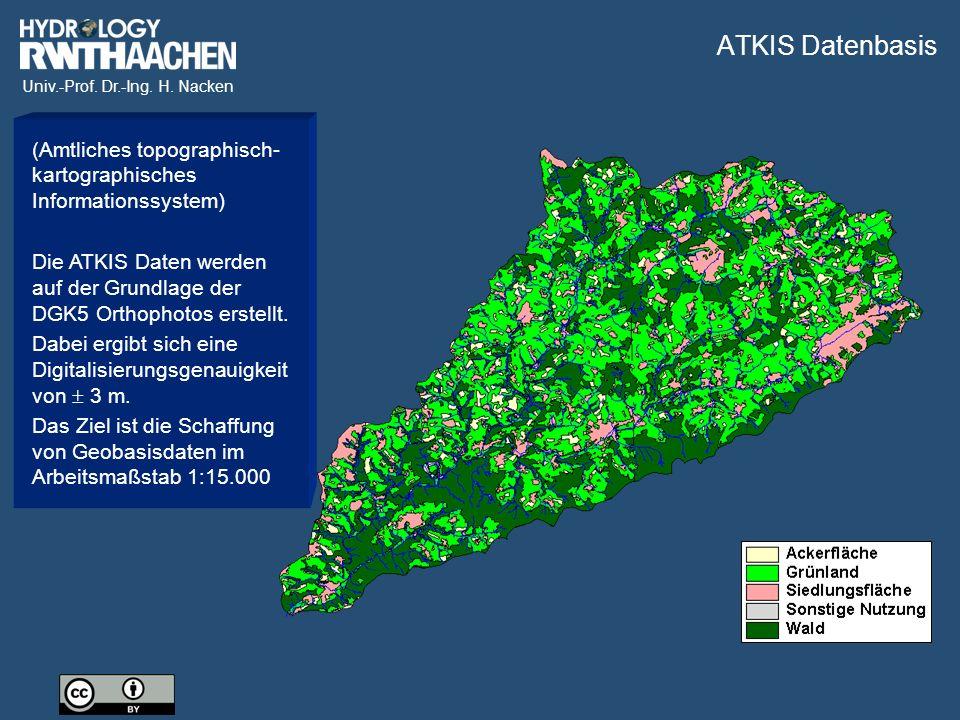 Univ.-Prof. Dr.-Ing. H. Nacken (Amtliches topographisch- kartographisches Informationssystem) Die ATKIS Daten werden auf der Grundlage der DGK5 Orthop