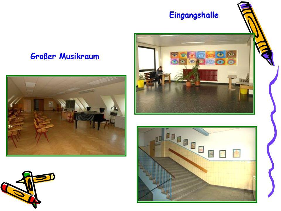 Eingangshalle Großer Musikraum