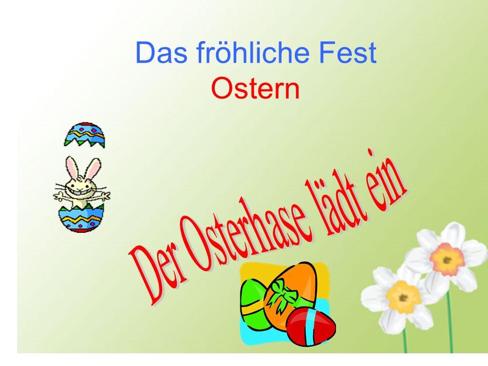 Wortschatz Das Ostern Das Osternsymbol Die Ostereier der Baum Der Osterhase der Lamm Das Ostergebäck backen der Osterkuchen Das Nest bemalen verstecken