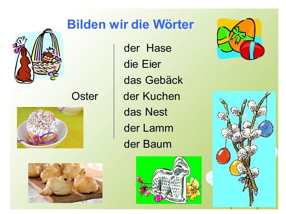 Bilden wir die Wörter der Hase die Eier das Gebäck Oster der Kuchen das Nest der Lamm der Baum