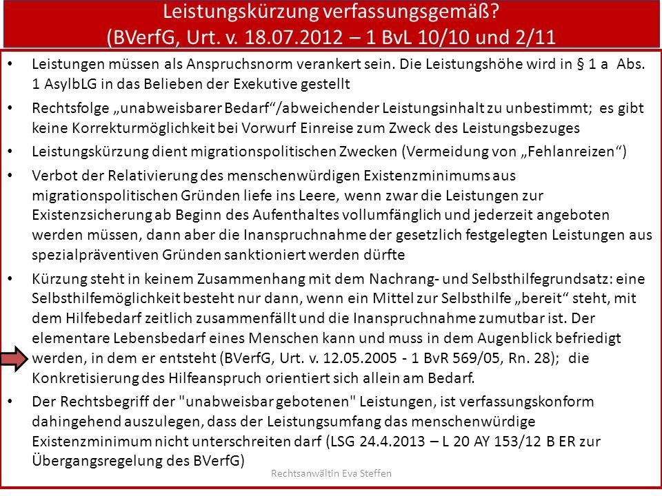 Leistungskürzung verfassungsgemäß? (BVerfG, Urt. v. 18.07.2012 – 1 BvL 10/10 und 2/11 Leistungen müssen als Anspruchsnorm verankert sein. Die Leistung
