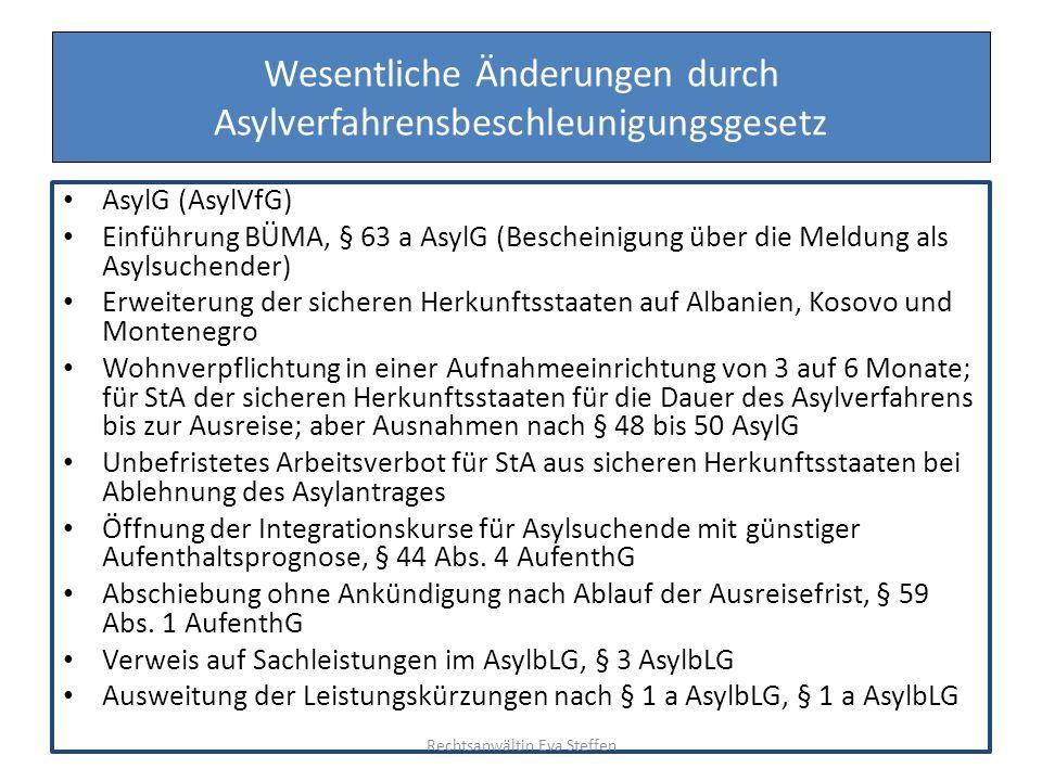 Wesentliche Änderungen durch Asylverfahrensbeschleunigungsgesetz AsylG (AsylVfG) Einführung BÜMA, § 63 a AsylG (Bescheinigung über die Meldung als Asy