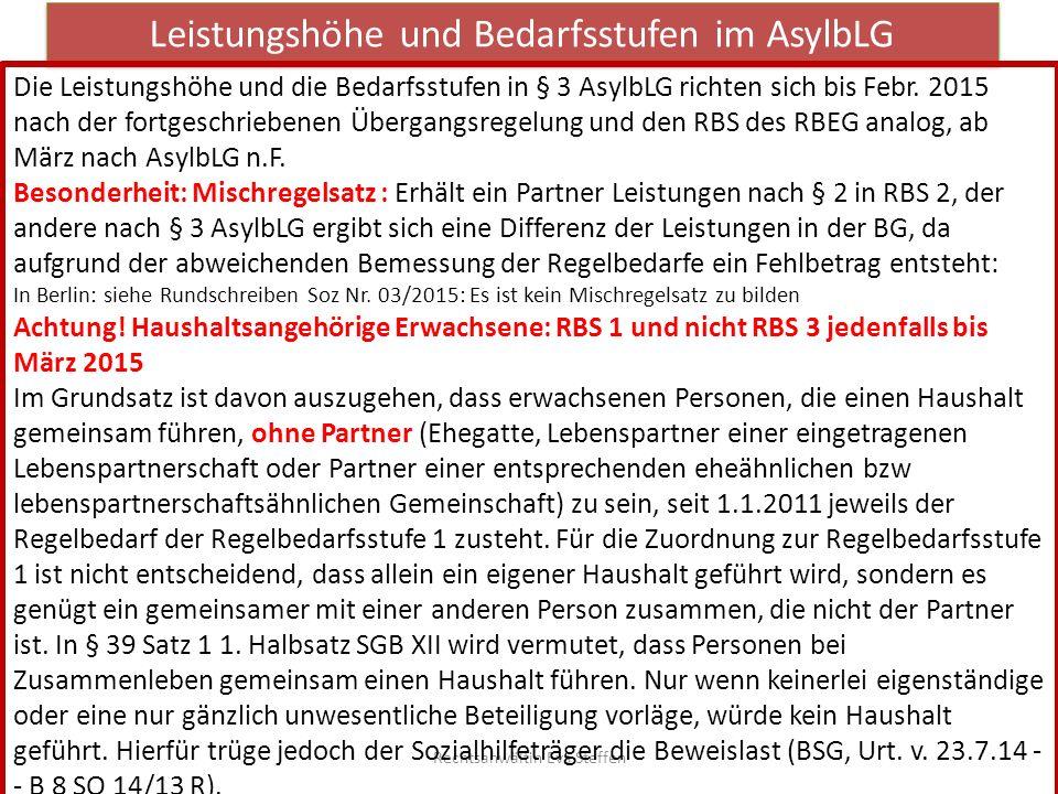 Leistungshöhe und Bedarfsstufen im AsylbLG Rechtsanwältin Eva Steffen Die Leistungshöhe und die Bedarfsstufen in § 3 AsylbLG richten sich bis Febr. 20