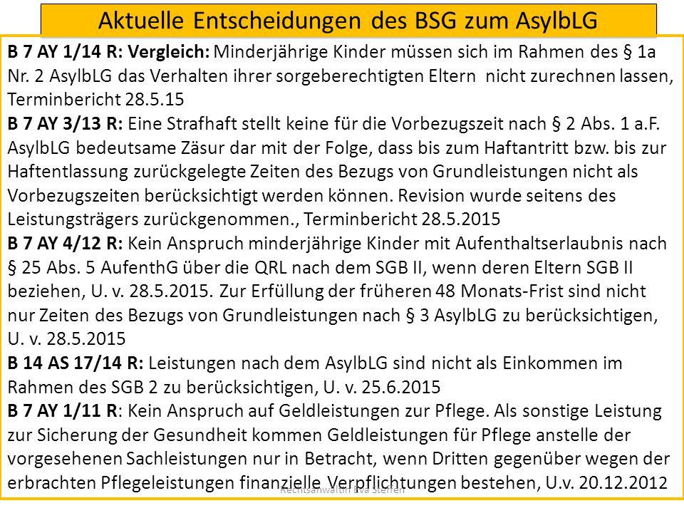 Aktuelle Entscheidungen des BSG zum AsylbLG B 7 AY 1/14 R: Vergleich: Minderjährige Kinder müssen sich im Rahmen des § 1a Nr. 2 AsylbLG das Verhalten
