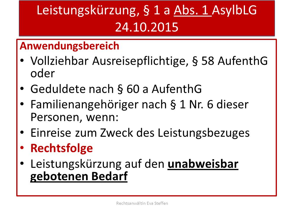 Aufteilung des Regelbedarfs, 2015 und 2016 Rechtsanwältin Eva Steffen Abtei- lung Gegenstand der Nachweisung Regelbedarfs- relevante Verbrauchs- ausgaben 2015 (Quelle Böcker, tacheles- sozialhilfe.de) Regelbedarfs- relevante Verbrauchs- ausgaben 2016 (Quelle Böcker, tacheles- sozialhilfe.de) 01Nahrungsmittel und alkoholfreie Getränke141,67 €143,45 € 03Bekleidung und Schuhe33,52 €33,94 € 04Wohnungsmiete, Wasser, Strom, Gas u.a.