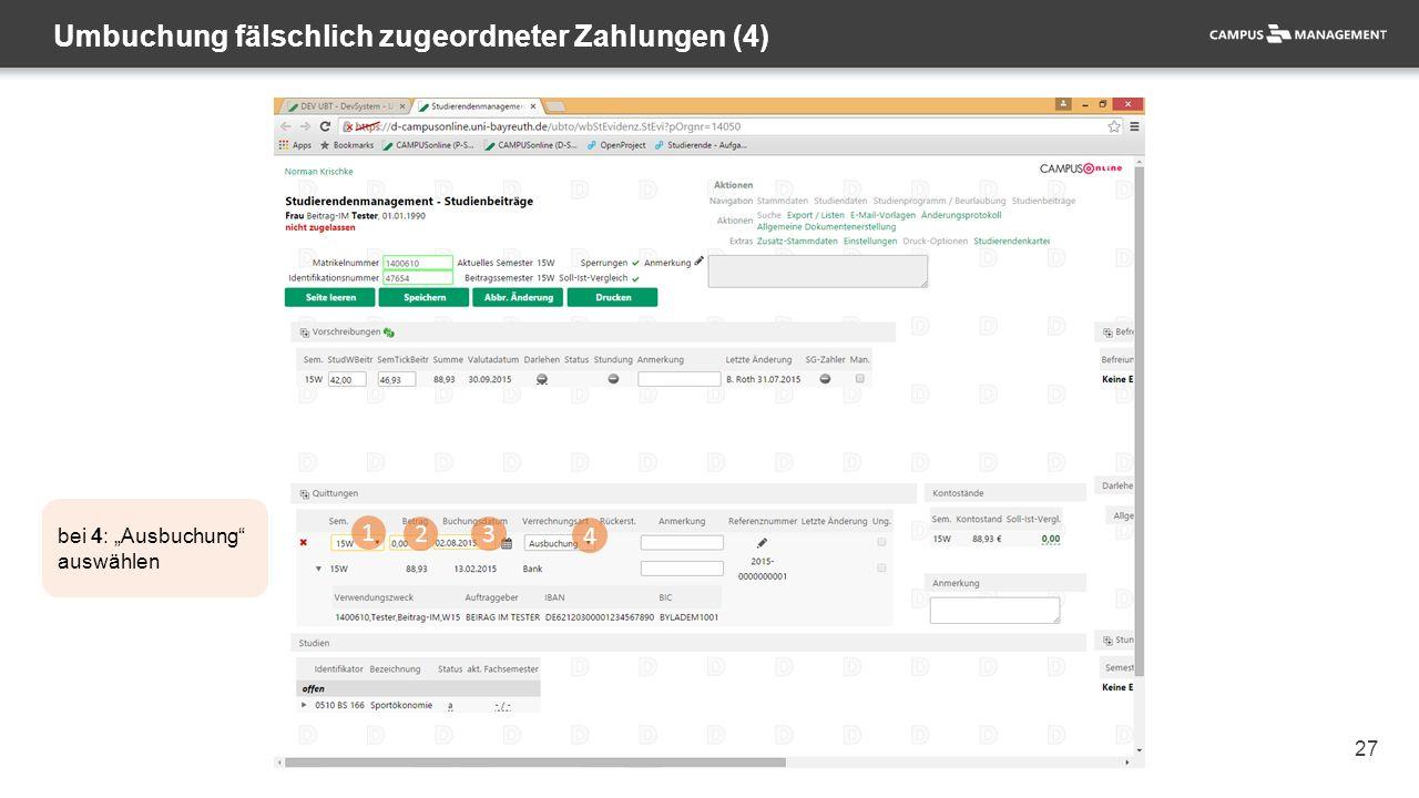 "27 Umbuchung fälschlich zugeordneter Zahlungen (4) 1 23 4 bei 4: ""Ausbuchung"" auswählen"