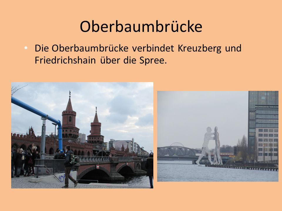 Oberbaumbrücke Die Oberbaumbrücke verbindet Kreuzberg und Friedrichshain über die Spree.