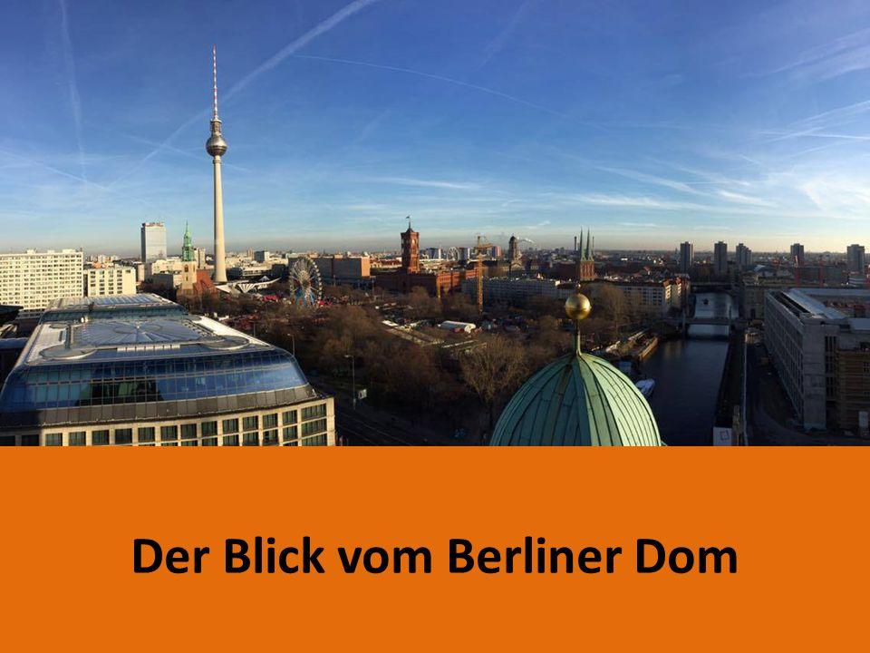 Der Blick vom Berliner Dom