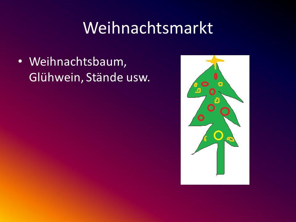 Weihnachtsmarkt Weihnachtsbaum, Glühwein, Stände usw.