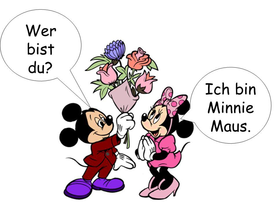 Ich bin Minnie Maus. Wer bist du?