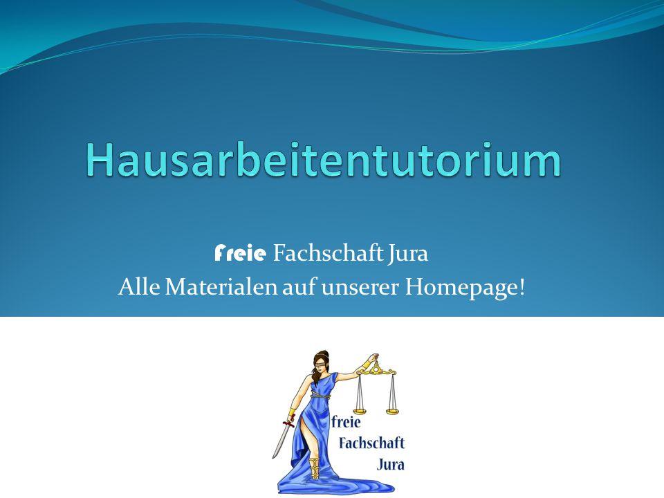 Freie Fachschaft Jura Alle Materialen auf unserer Homepage!