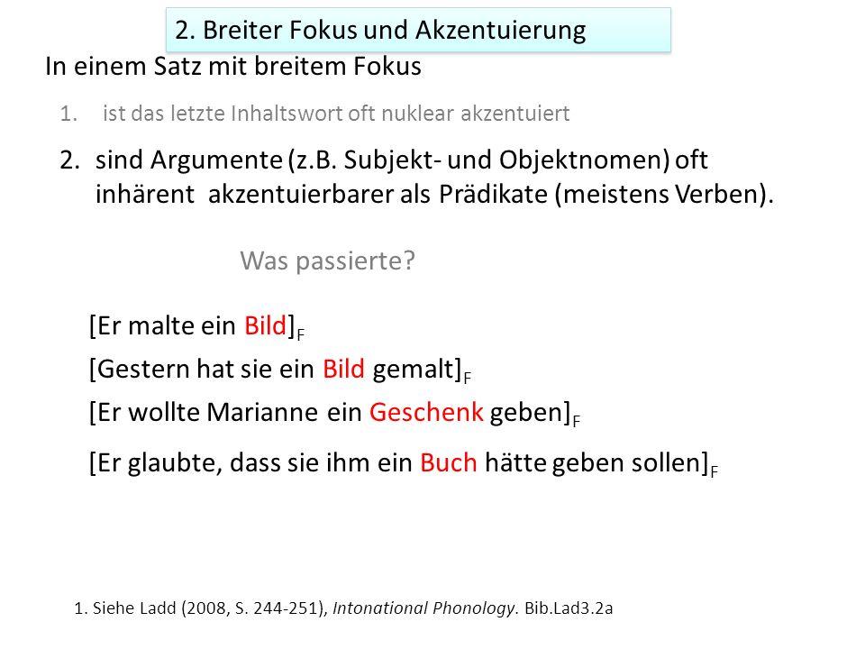 2. Breiter Fokus und (Nuklear)-Akzentuierung 1.