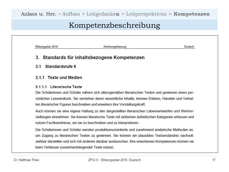 Anlass u. Her. > Aufbau > Leitgedanke n > Leitperspektiven > Kompetenzen Dr.