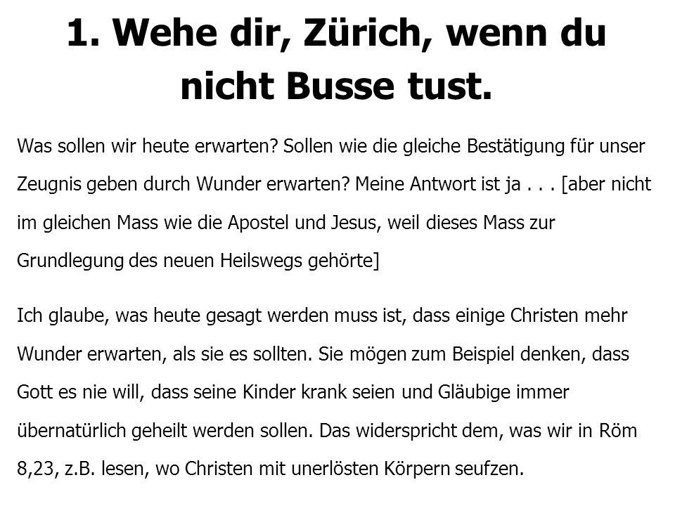 1.Wehe dir, Zürich, wenn du nicht Busse tust.