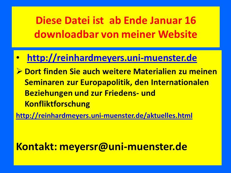Diese Datei ist ab Ende Januar 16 downloadbar von meiner Website http://reinhardmeyers.uni-muenster.de  Dort finden Sie auch weitere Materialien zu m