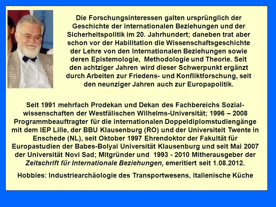 Ausgewählte Literaturhinweise Werner Conze: Sicherheit, in Brunner/Conze/Kosellek (Hg.): Geschichtliche Grundbegriffe, Bd.