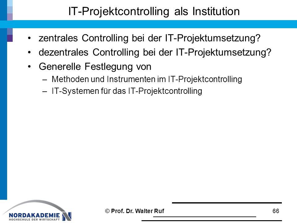 zentrales Controlling bei der IT-Projektumsetzung? dezentrales Controlling bei der IT-Projektumsetzung? Generelle Festlegung von –Methoden und Instrum