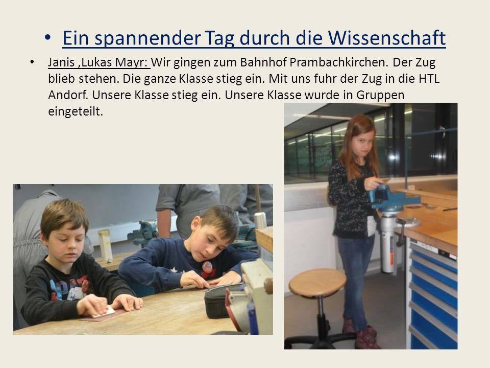Ein spannender Tag durch die Wissenschaft Janis,Lukas Mayr: Wir gingen zum Bahnhof Prambachkirchen.