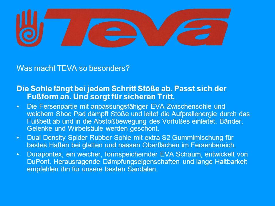 Was macht TEVA so besonders. Die Sohle fängt bei jedem Schritt Stöße ab.