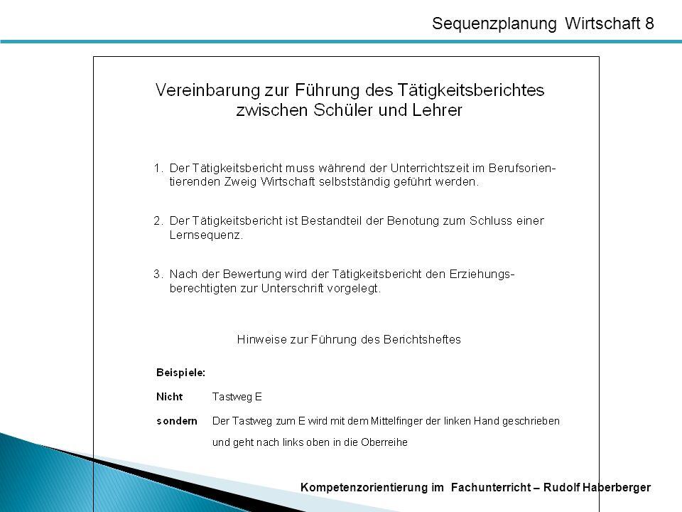 Sequenzplanung Wirtschaft 8 Kompetenzorientierung im Fachunterricht – Rudolf Haberberger