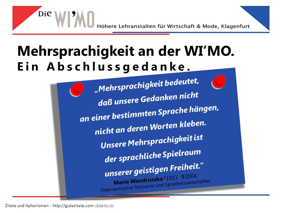 Mehrsprachigkeit an der WI'MO.Ein Abschlussgedanke.