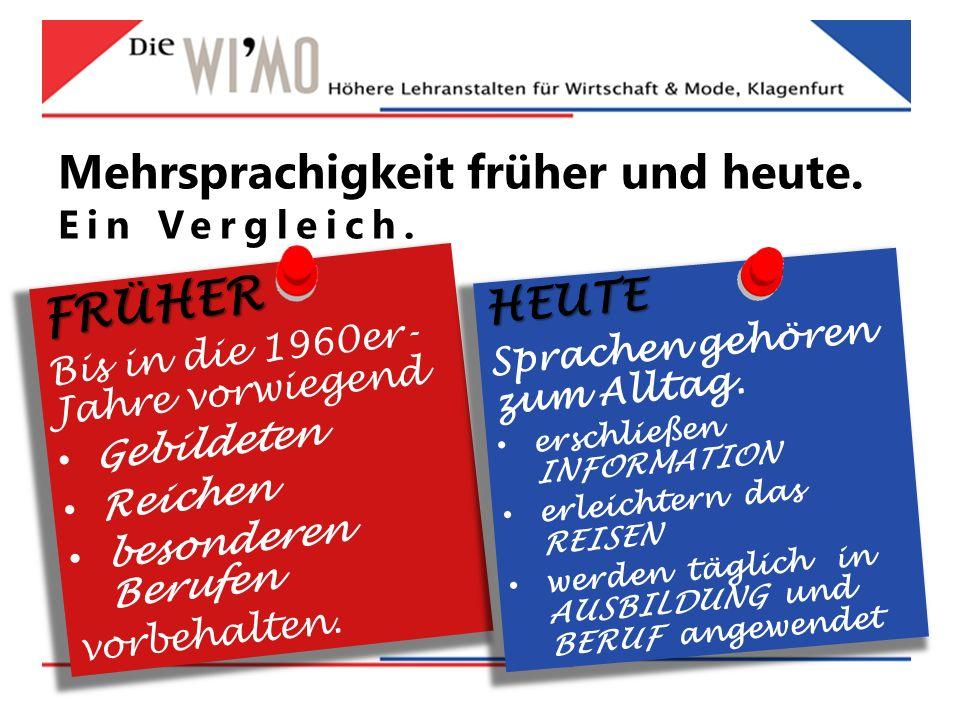 Mehrsprachigkeit früher und heute.Ein Vergleich.