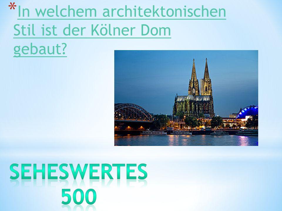 * In welchem architektonischen Stil ist der Kölner Dom gebaut? In welchem architektonischen Stil ist der Kölner Dom gebaut?