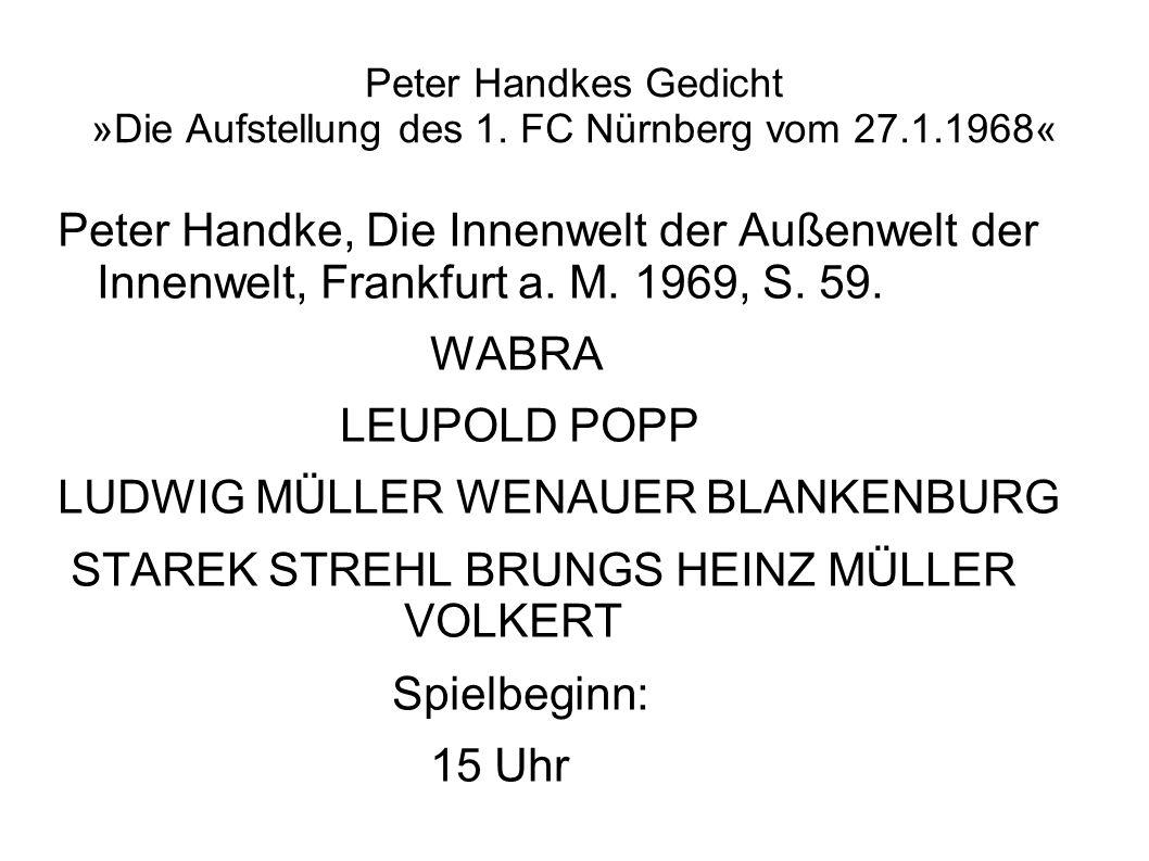 Peter Handkes Gedicht »Die Aufstellung des 1.