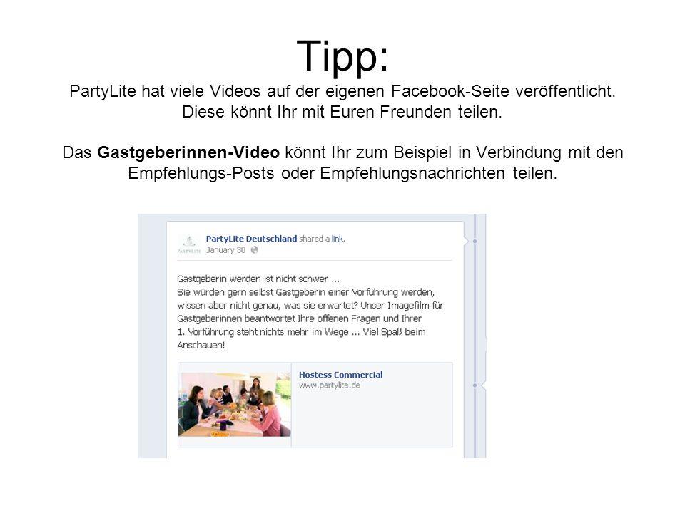 Tipp: PartyLite hat viele Videos auf der eigenen Facebook-Seite veröffentlicht.