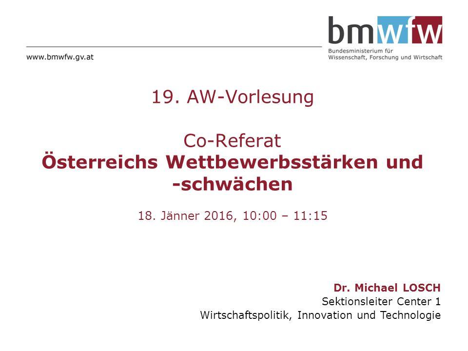 19. AW-Vorlesung Co-Referat Österreichs Wettbewerbsstärken und -schwächen 18.