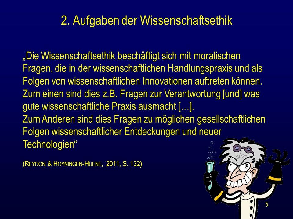 Literaturangaben B AYERTZ, K.(1991): Wissenschaftsethik*.