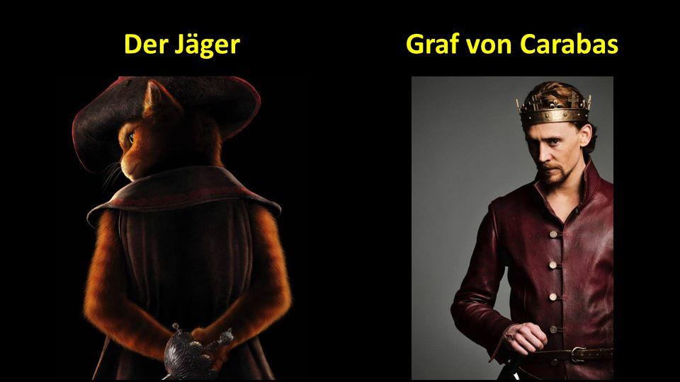 Graf von CarabasDer Jäger