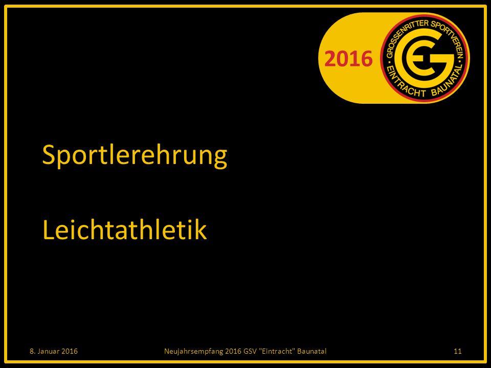 2016 Sportlerehrung Leichtathletik 8. Januar 2016Neujahrsempfang 2016 GSV Eintracht Baunatal11