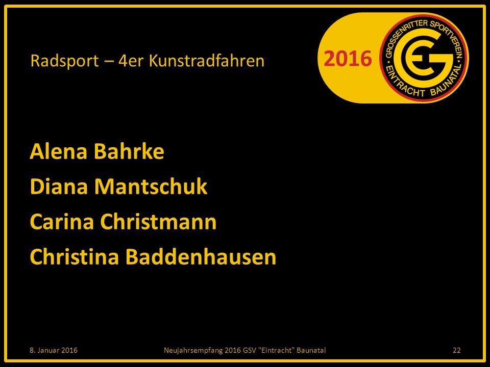 2016 Radsport – 4er Kunstradfahren Alena Bahrke Diana Mantschuk Carina Christmann Christina Baddenhausen 8.