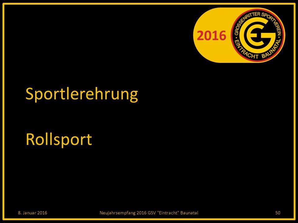 2016 Sportlerehrung Rollsport 8. Januar 2016Neujahrsempfang 2016 GSV Eintracht Baunatal50