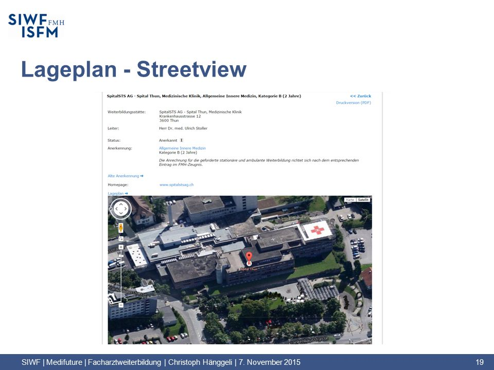 Lageplan - Streetview SIWF | Medifuture | Facharztweiterbildung | Christoph Hänggeli | 7.