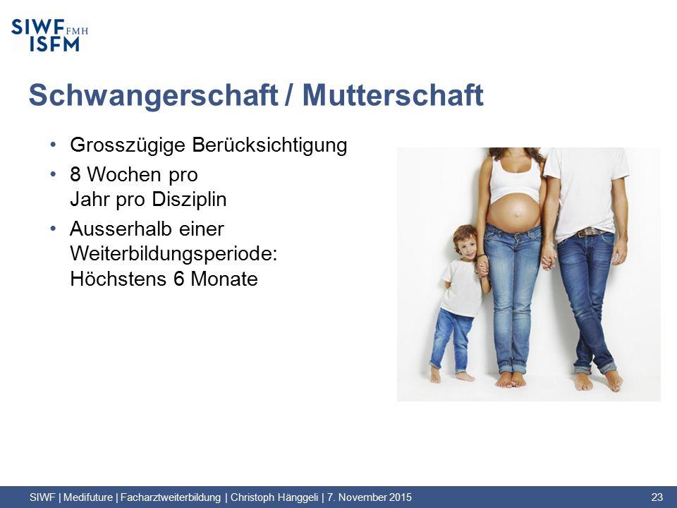 Schwangerschaft / Mutterschaft Grosszügige Berücksichtigung 8 Wochen pro Jahr pro Disziplin Ausserhalb einer Weiterbildungsperiode: Höchstens 6 Monate SIWF | Medifuture | Facharztweiterbildung | Christoph Hänggeli | 7.