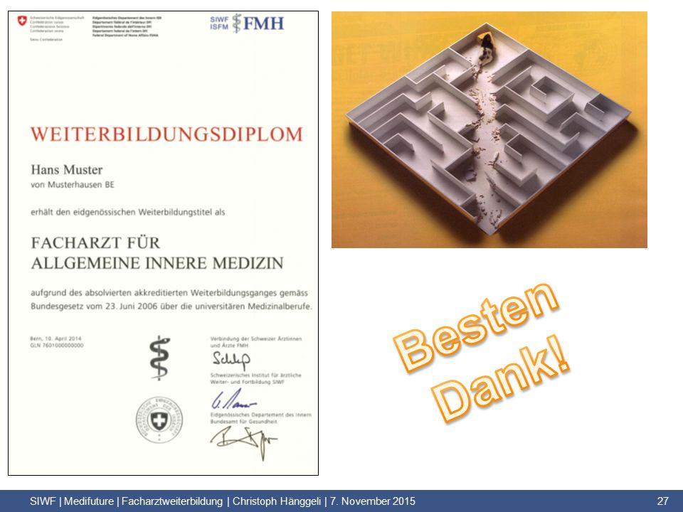 SIWF | Medifuture | Facharztweiterbildung | Christoph Hänggeli | 7. November 2015 27