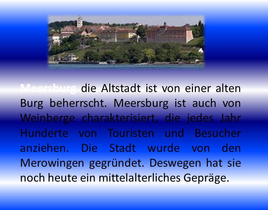 Meersburg die Altstadt ist von einer alten Burg beherrscht. Meersburg ist auch von Weinberge charakterisiert, die jedes Jahr Hunderte von Touristen un