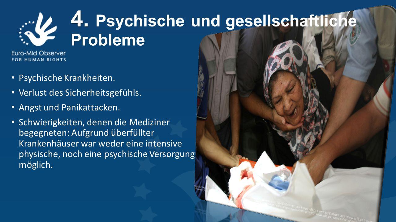 4. 4. Psychische und gesellschaftliche Probleme Psychische Krankheiten.
