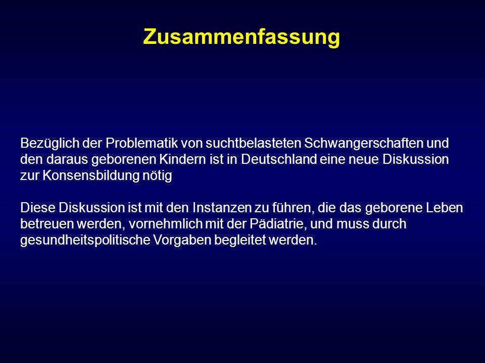 Bezüglich der Problematik von suchtbelasteten Schwangerschaften und den daraus geborenen Kindern ist in Deutschland eine neue Diskussion zur Konsensbi