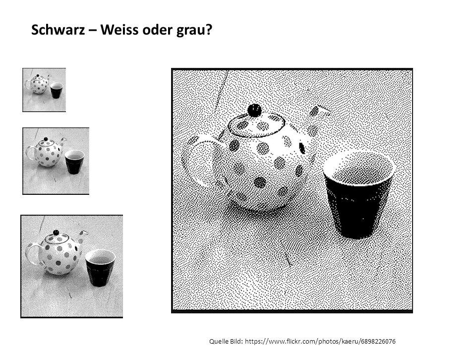 Schwarz – Weiss oder grau? Quelle Bild: https://www.flickr.com/photos/kaeru/6898226076