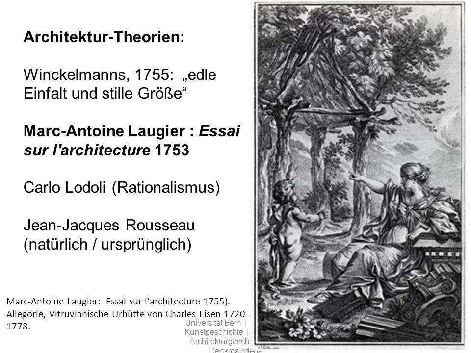Marc-Antoine Laugier: Essai sur l architecture 1755).
