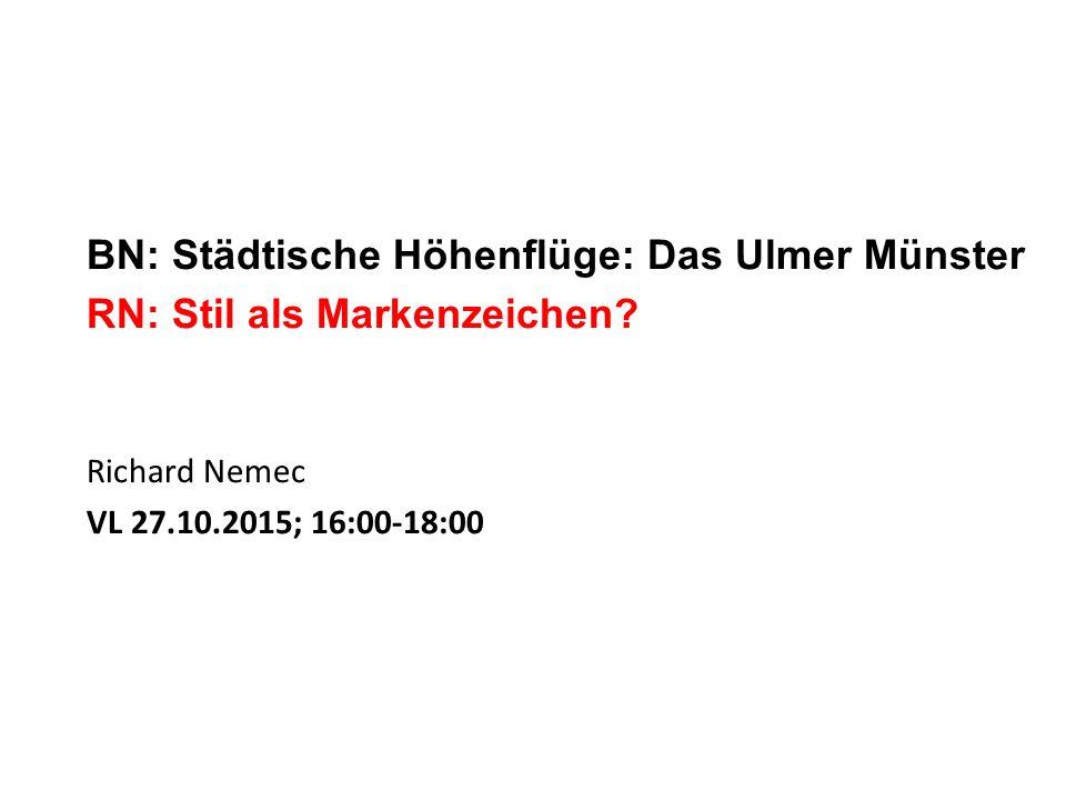 BN: Städtische Höhenflüge: Das Ulmer Münster RN: Stil als Markenzeichen.