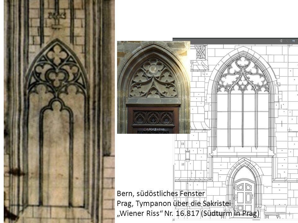"""Bern, südöstliches Fenster Prag, Tympanon über die Sakristei """"Wiener Riss Nr."""
