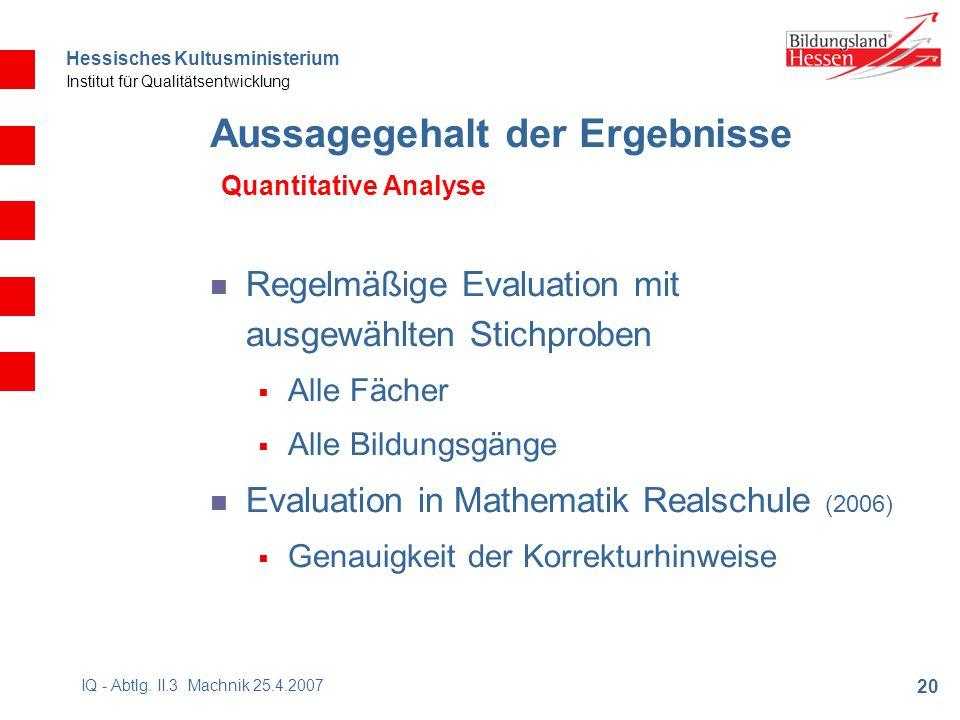 Hessisches Kultusministerium Institut für Qualitätsentwicklung 20 IQ - Abtlg.