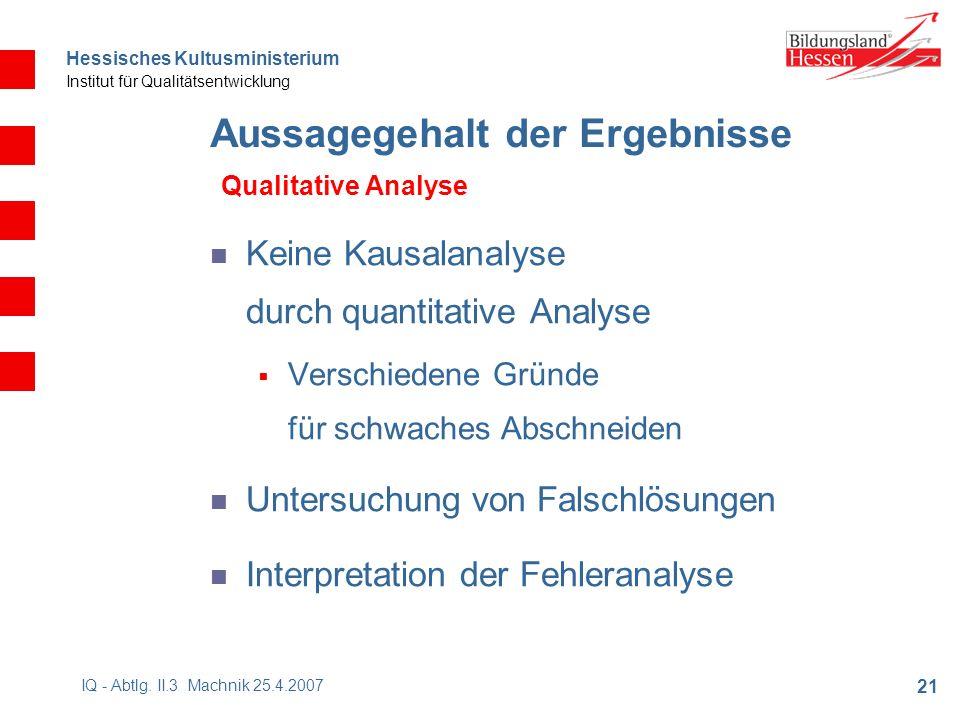 Hessisches Kultusministerium Institut für Qualitätsentwicklung 21 IQ - Abtlg.