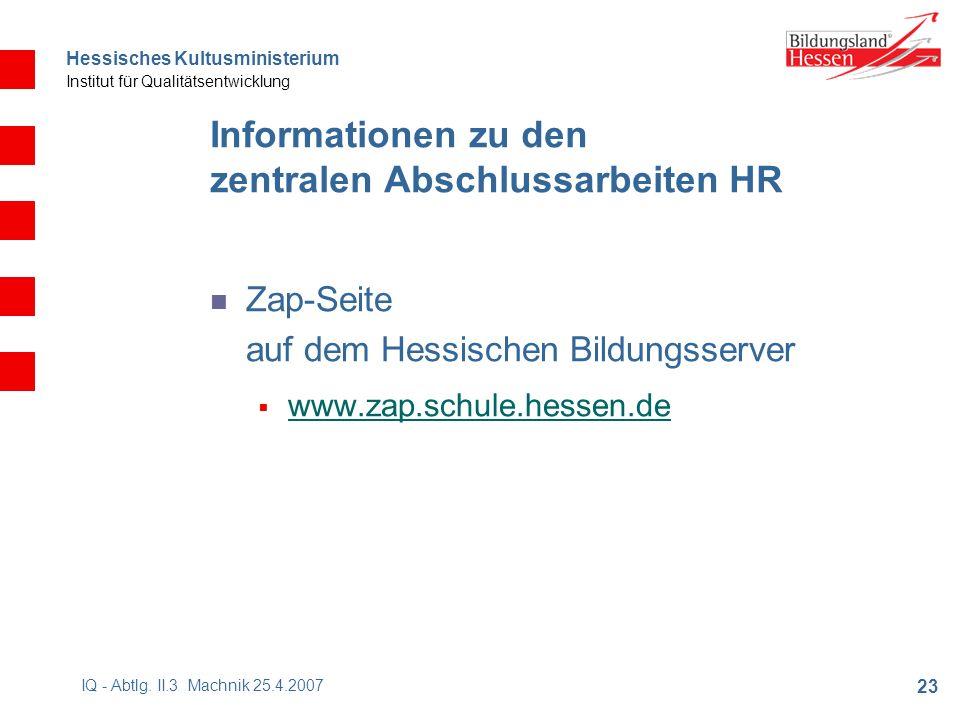 Hessisches Kultusministerium Institut für Qualitätsentwicklung 23 IQ - Abtlg.