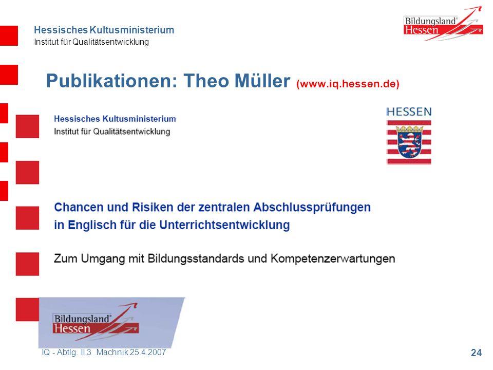 Hessisches Kultusministerium Institut für Qualitätsentwicklung 24 IQ - Abtlg.